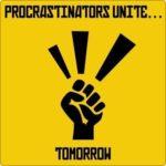 使える単語、procrastinator (プロクラスティネイター)