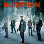 10年経っても褪せない怪作『インセプション』(2010)