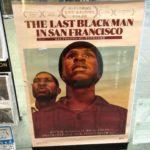 じわり感あふれる『ラストブラックマン・イン・サンフランシスコ』